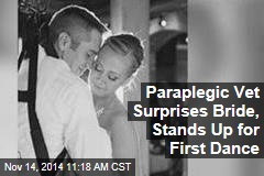 Paraplegic Vet Surprises Bride, Stands Up for First Dance