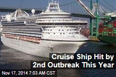 Cruise Ship Hit by 2nd Outbreak This Year