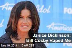 Janice Dickinson: Bill Cosby Raped Me