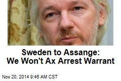 Sweden to Assange: We Won't Ax Arrest Warrant