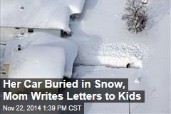 Her Car Buried in Snow, Mom Writes Letters to Kids
