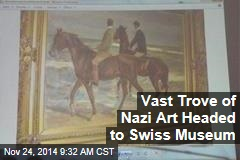 Vast Trove of Nazi Art Headed to Swiss Museum