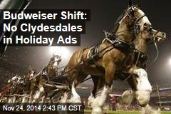 Budweiser Shift: No Clydesdales in Holiday Ads