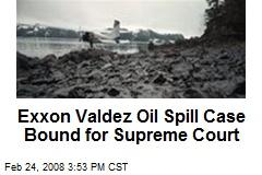 Exxon Valdez Oil Spill Case Bound for Supreme Court