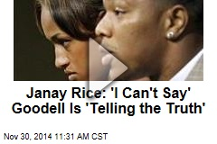 Janay Rice: 'I Can't Say' Goodell Is 'Telling the Truth'