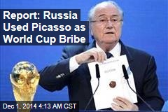 Report: Russia Used Picasso as World Cup Bribe