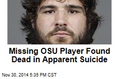 Missing OSU Player Found Dead in Apparent Suicide