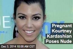 Pregnant Kourtney Kardashian Poses Nude