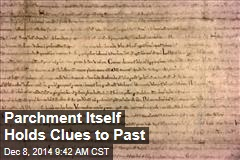 Forget the Writing: Parchment Itself Holds Clues to Past