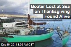 Boater Lost at Sea on Thanksgiving Found Alive