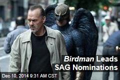 Birdman Leads SAG Nominations