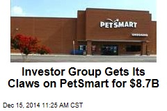 Investor Group Gets Its Claws on PetSmart for $8.7B