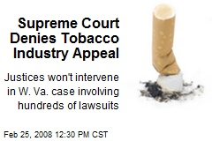Supreme Court Denies Tobacco Industry Appeal