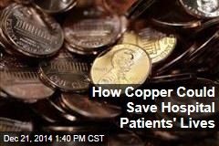 How Copper Could Save Hospital Patients' Lives