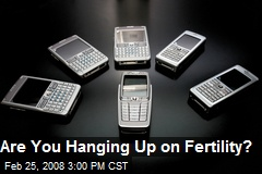 Are You Hanging Up on Fertility?