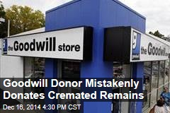 Goodwill Donor Mistakenly Donates Cremated Remains