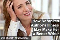 How Acclaimed Author's Illness May Make Her a Better Writer