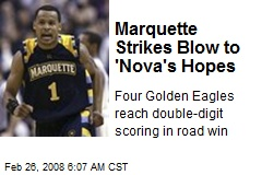 Marquette Strikes Blow to 'Nova's Hopes