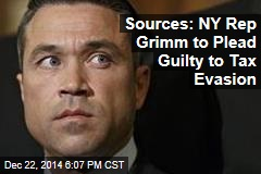 Sources: NY Rep Grimm to Plead Guilty on Tax Evasion