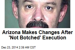 Arizona Makes Changes After 'Not Botched' Execution