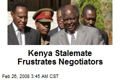 Kenya Stalemate Frustrates Negotiators