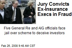 Jury Convicts Ex-Insurance Execs in Fraud