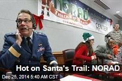 Hot on Santa's Trail: NORAD
