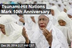 Tsunami-Hit Nations Mark 10th Anniversary