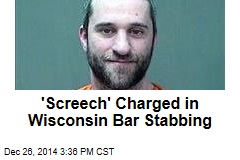 'Screech' Charged in Wisconsin Bar Stabbing
