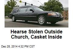 Hearse Stolen Outside Church, Casket Inside
