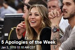 5 Apologies of the Week