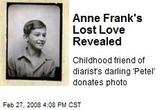 Anne Frank's Lost Love Revealed