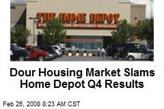 Dour Housing Market Slams Home Depot Q4 Results