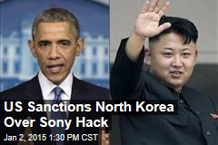 US Sanctions North Korea Over Sony Hack