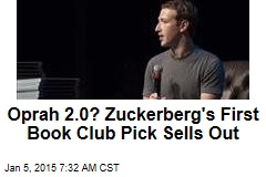Oprah 2.0? Zuckerberg's 1st Book Club Pick Sells Out