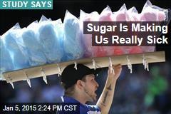 Sugar Is Making Us Really Sick