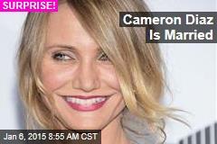 Cameron Diaz Is Married