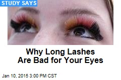 Long Lashes Are Bad for Your Eyes