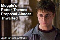 Muggle's Potter-Themed Proposal Almost Thwarted