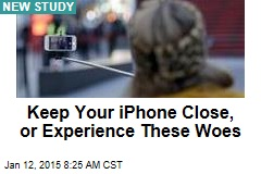 Keep Your iPhone Close, or Face Separation Anxiety