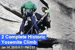 2 Complete Historic Yosemite Climb