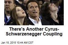 There's Another Cyrus-Schwarzenegger Coupling