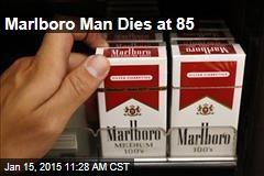 Marlboro Man Dies at 85