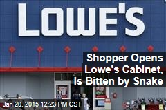 Shopper Opens Lowe's Cabinet, Is Bitten by Snake