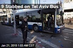 9 Stabbed on Tel Aviv Bus