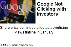 Google Not Clicking with Investors