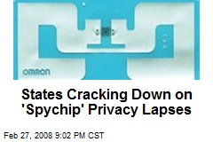 States Cracking Down on 'Spychip' Privacy Lapses