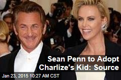Sean Penn to Adopt Charlize's Kid: Source
