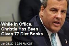 While in Office, Christie Has Been Given 77 Diet Books