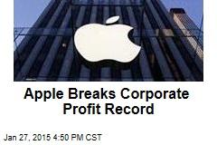 Apple Breaks Corporate Profit Record